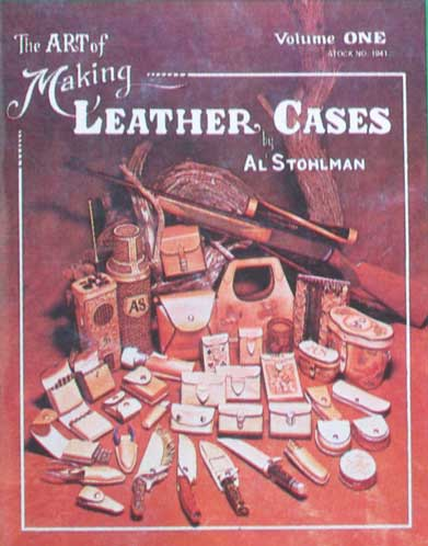 The Art of Making Leather Cases, Vol. I
