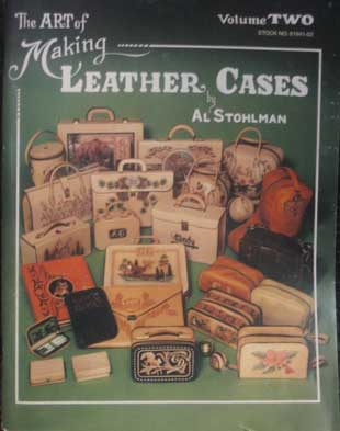 The Art of Making Leather Cases, Vol. II